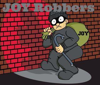 25 Joy Robbers