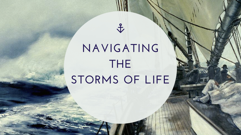 Navigating the Storms of Life (JPEG)